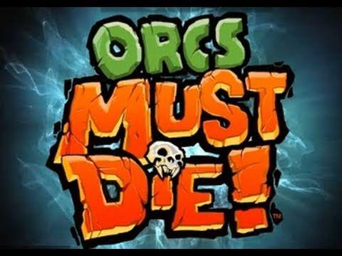 Orcs Must Die! GOTY
