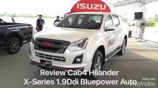 รีวิวอีซูซุรุ่นใหม่! X-Series Cab4 Hilander1.9Ddi Z-prestige A/T เอ็กซ์ซีรี่ส์ 4ประตู ยกสูง1.9 ออโต้