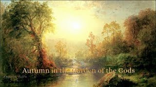 Autumn in the Garden of the Gods  music by Ennio Morricone