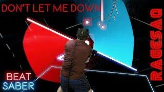 Don't Let Me Down (Illenium Remix) - Dark side wont let me down - Beat Saber Darth Maul style