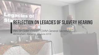 Legacies of Slavery Hearing (US) – Reflections by CWM Gen-Sec Collin Cowan