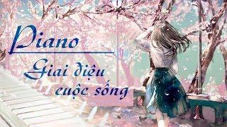 Nhạc Không Lời Hay | Nhạc Nhật Không Lời Thư Giãn #1 | Piano Không Lời