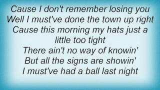 Alan Jackson - Must've Had A Ball Lyrics