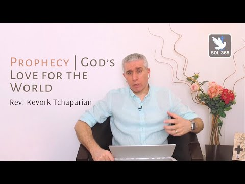 Prophecy | God's Love for The World