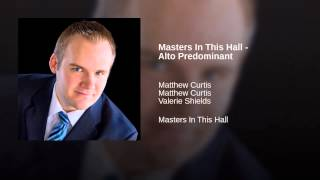 Masters In This Hall - Alto Predominant