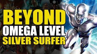 Beyond Omega Level: Silver Surfer   Comics Explained
