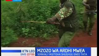 Mzozo wa ardhi Mwea:Serikali imesitisha kwa muda wa juma moja shughuli zozote katika eneo la Mwea