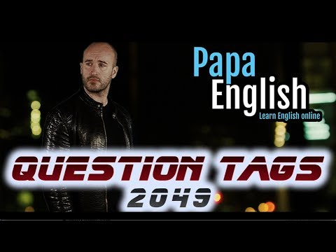 Question Tags! - Isn't it / Shall I? / Have you?