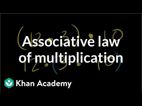 Associative law of multiplication (video) | Khan Academy