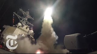 President Donald Trump's Syria Missile Strike: Here's What Happened | The New York Times - Video Youtube