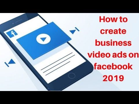 How to create business video ads on facebook 2019