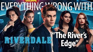 "Everything Wrong With Riverdale ""Pilot"""