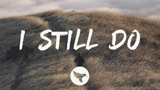 Levi Hummon - I Still Do (Lyrics)