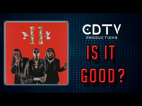"Migos ""Culture 2"" Album Review – IS IT GOOD?"