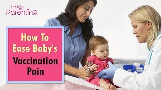 Tips to Ease Vaccination Pain in Babies