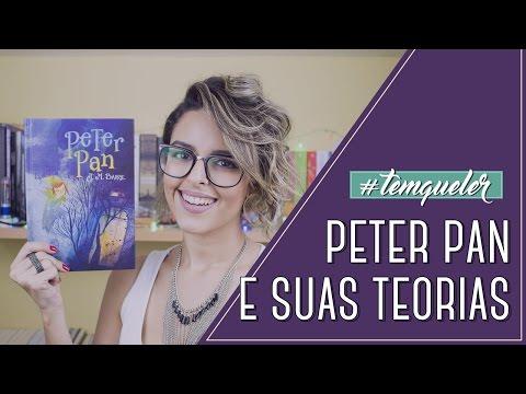 QUEM É PETER PAN? (TEMQUELER #30)