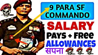 9 para Sf Commando Salary +Pay perks +Other Allowances | The Ghost Regiment OF Army |