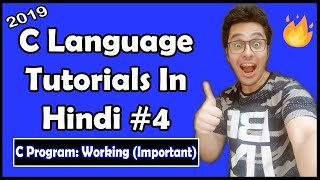 Basic Structure of C Program in Hindi: C Tutorial In Hindi #4