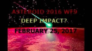 Asteroid 2016 WF9 Deep Impact February 25, 2017