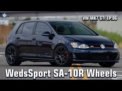 VW MK7 GTI EP:06 - WedsSport SA-10R Wheels & Tires
