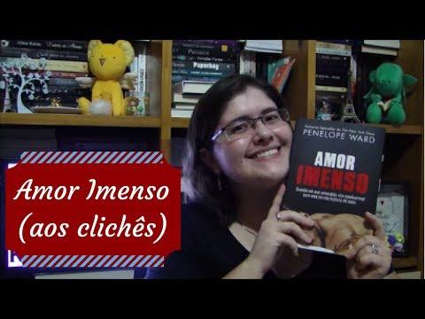 Amor Imenso (aos clichês) | Estante, Livros, Coleção #16