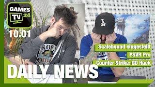 Scalebound, PSVR Pro, Counter-Strike: GO | Games TV 24 Daily - 10.01.2017