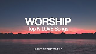 Top K-LOVE Songs Compilation 2021   Light of the World