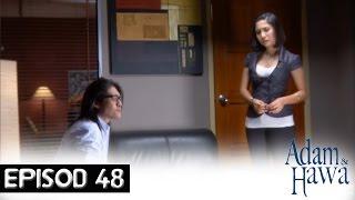 Adam Dan Hawa - Episod 48