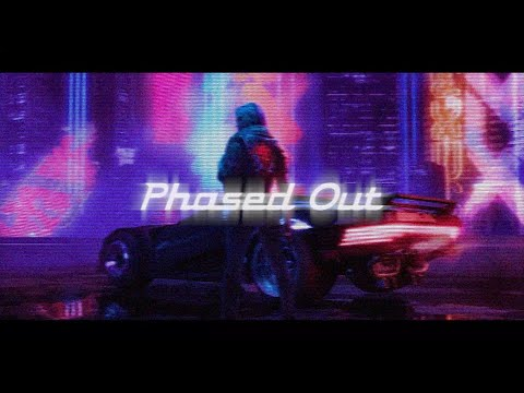 Phased Out [ A Chillwave - Synthwave - Retrowave Mix ]