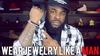 Best Men's Jewelry Fashion Brand   Easy How To Styling Guide