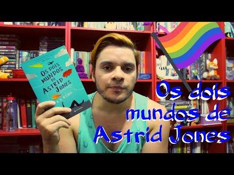 Os dois mundos de Astrid Jones | #071 Li e curti
