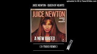 Juice Newton - Queen Of Hearts ( X-Traxx Remix)