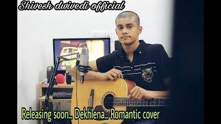 Arijit Singh - Dekh lena - Reprise Version - By - Shivesh Dwivedi | Tum Bin 2