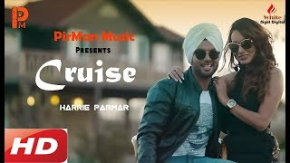 Cruise II Harrie Parmar Ft. Enzo II PirMan Music I - pirmanmusic