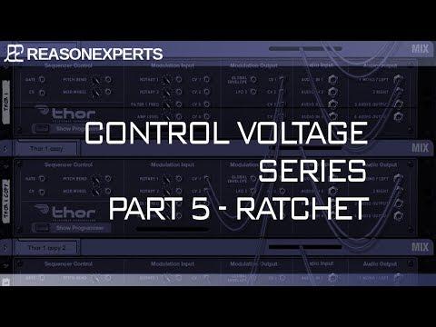Control Voltage Part 5<br/>Ratchet Sequencing
