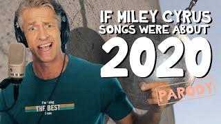 2020 by Miley Cyrus - Parody Medley