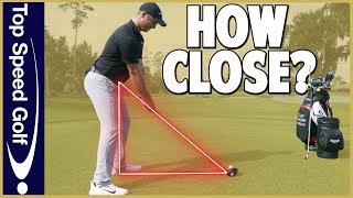 How Close Should You Stand To The Golf Ball?