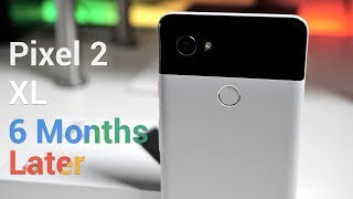 Pixel 2 XL - Six Months Later - 4K60P