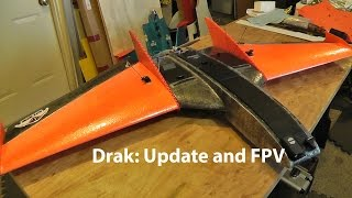 Ritewing Drak: Update and narrated FPV flight