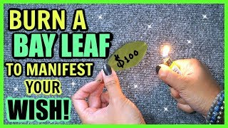 BURN BAY LEAVES TO ATTRACT YOUR WISHES! │ EXTREMELY POWERFUL!