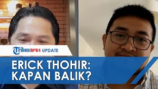 Erick Thohir Minta Indra Rudiansyah Bantu Pengembangan Vaksin di Indonesia: Kapan Balik?