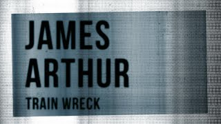 Kadr z teledysku Train Wreck tekst piosenki James Arthur
