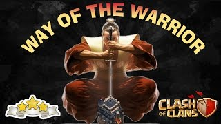 WAY OF THE WARRIOR-QUEENWALK LALOON TUTORIAL-CLASH OF CLANS-TH9