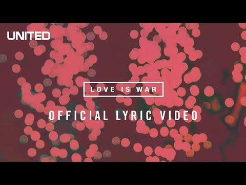 Love Is War Lyric Video - Hillsong UNITED