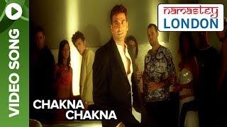 Chakna Chakna (Video Song)   Namastey London   Katrina