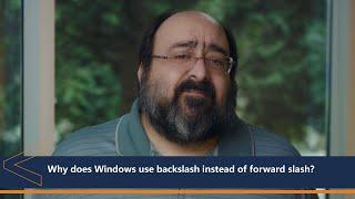 Why does Windows use backslash instead of forward slash | One Dev Question