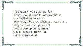 Brantley Gilbert - My Faith in You Lyrics