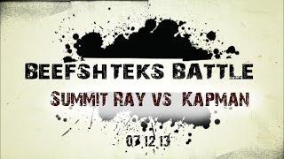 Summit Ray vs Kapman
