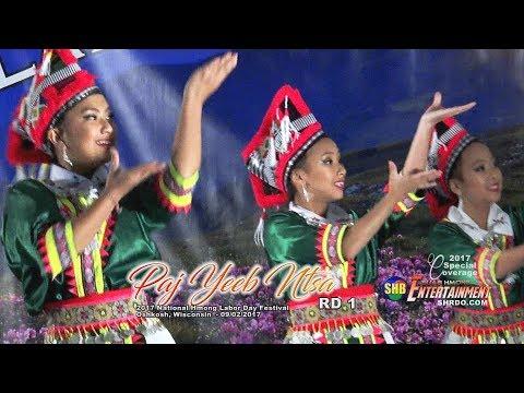 SUAB HMONG E-NEWS:  PAJ YEEB NTSA (r1) - 2017 Hmong National Labor Day Festival