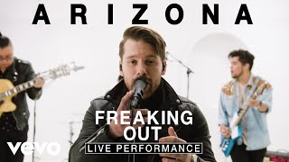 "A R I Z O N A   ""Freaking Out"" Live Performance 